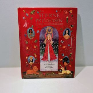 Stjerneprinsessen og andre eventyr om prinsesser genfortalt af Annie Dalton