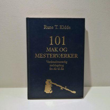 101 mak og mesterværker af Rune T. Kidde