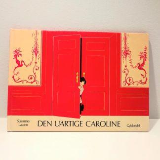 Den uartige Caroline af Suzanne Lassen