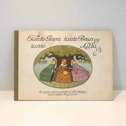 Tante Grøn, tante Brun og tante Lilla af Elsa Beskow