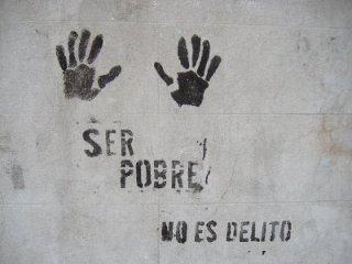 ser pobre no es un delito-