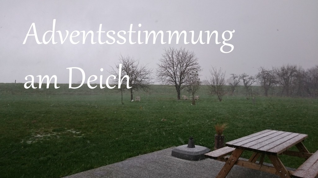 Adventsstimmung am Deich