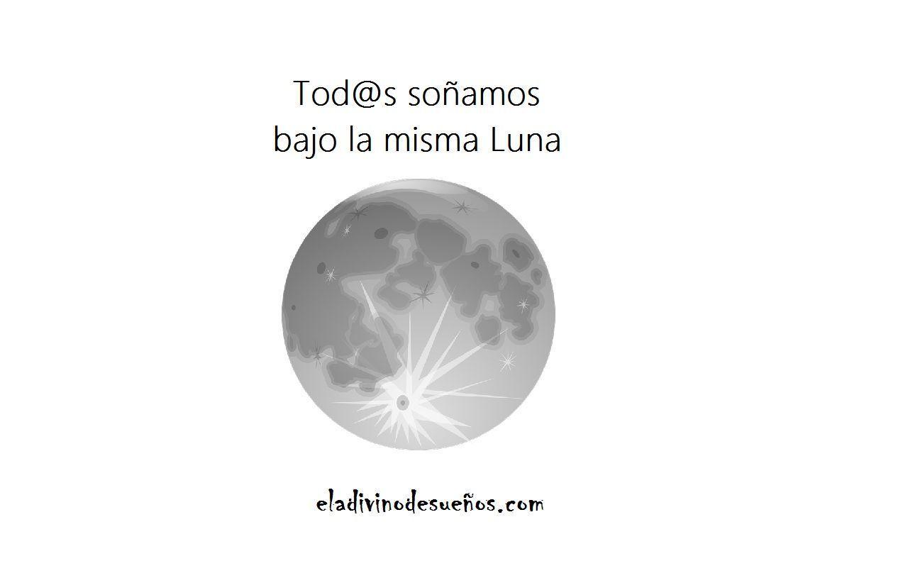 Tod S Sonamos Bajo La Misma Luna