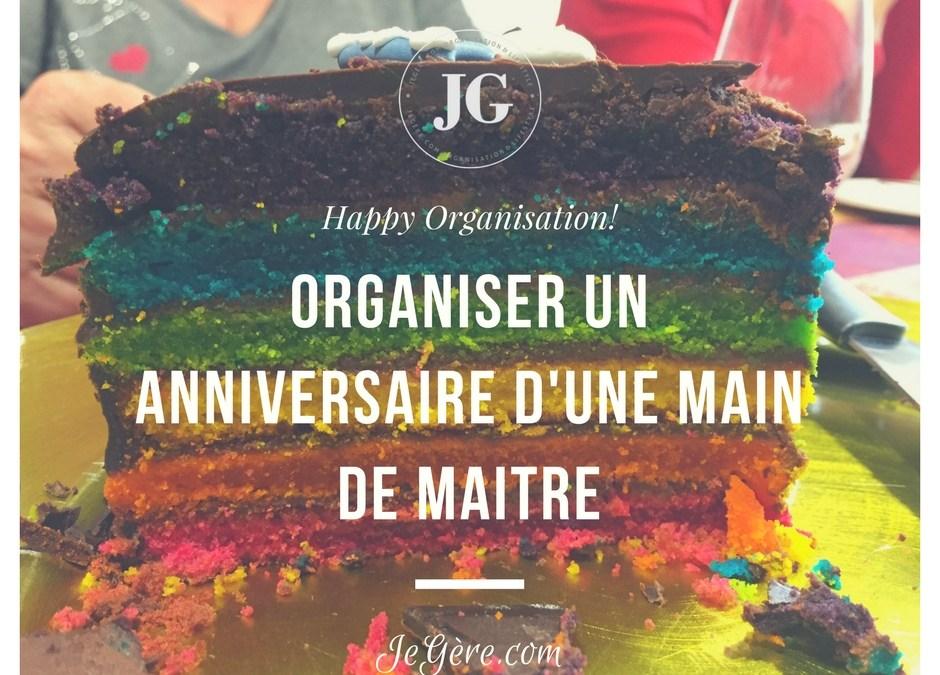 Organiser un anniversaire d'une main de maître