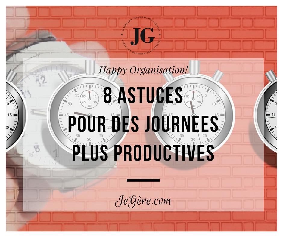 8 astuces productivité
