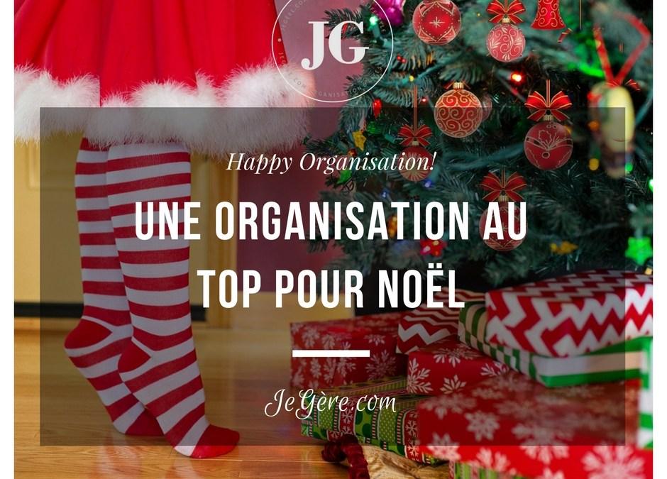 Une Organisation au top pour Noël