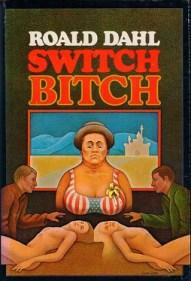 İlk olarak 1974 yılında yayınlanan Kancık (Switch Bitch), İngiliz yazar Roald Dahl'ın 1965 ile 1974 yılları arasında Playboy dergisinde yayınlanan dört öyküsünden oluşuyor.