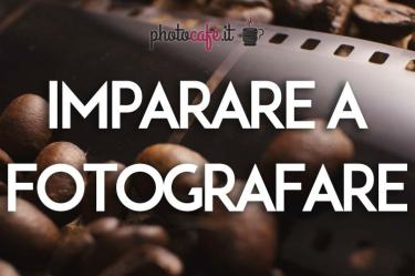 Photocafè.it - Imparare a fotografare: 5 concetti base