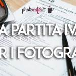 la partita iva per i fotografi - photocafè.it