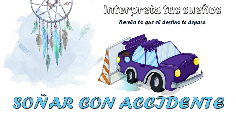 significado soñar con accidente