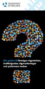 Din guide till Sveriges vägmärken trafiksignaler vägmarkeringar och polismans tecken