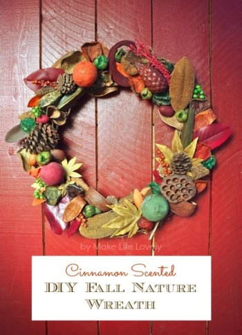 9 ways to make your home smell amazing this fall diy cinnamon wreath