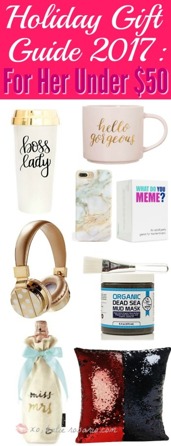 Holiday Gift Guide 2017: For Her Under $50. I love this guide! OMG! its so perfect for this holiday shopping season! I think most girls would love something from this post! The gift guide for her is perfect since everything is under $50. It certainly is going to make online shopping so much easier! Saving it for later!