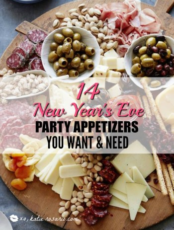 14 New Year S Eve Party Appetizers You Want And Need Xo Katie Rosario