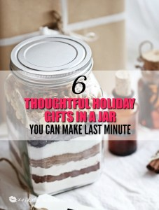 6 Thoughtful Holiday Gifts In a Jar You Can Make Last Minute