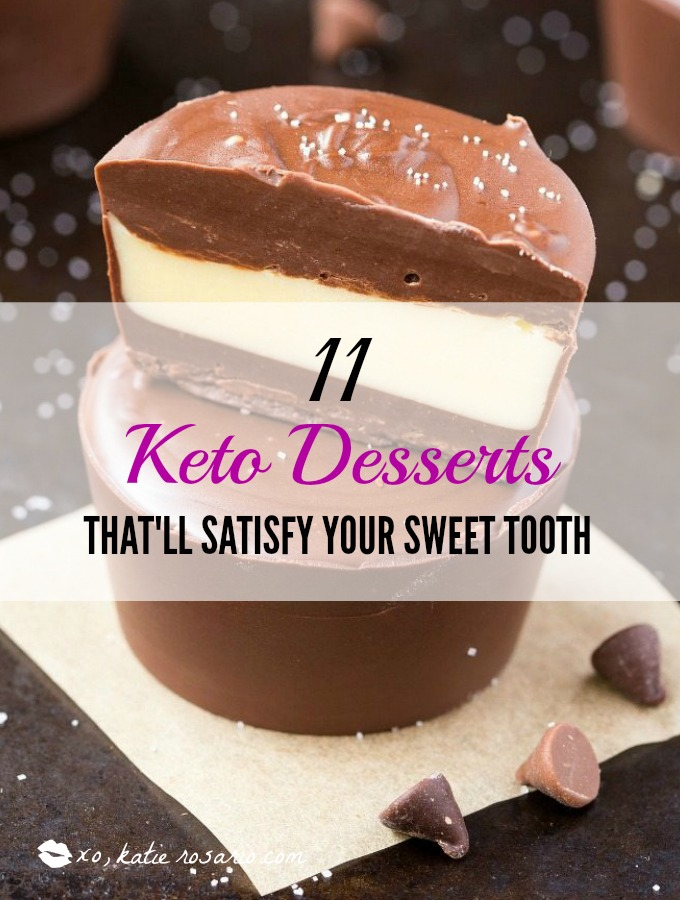 11 Keto Desserts That'll Satisfy Your Sweet Tooth