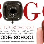 Zoya Buy 1 Get 1 Free Back To School Special! (Fall 2013)