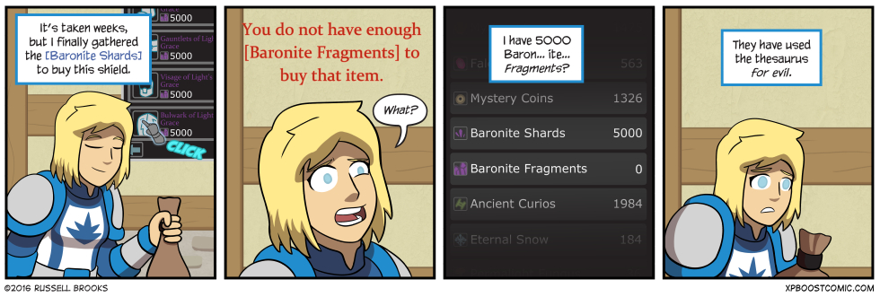 She hasn't even encountered any [Baronite Splinters] yet, either.