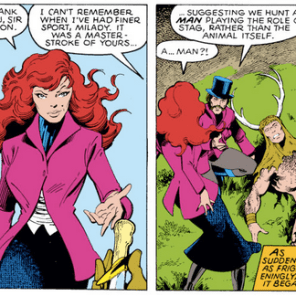 """What's up, Jean?"" ""Oh, y'know, idyllic ancestral memories about an 18th-Century Jean Grey who hunted humans for sport."" (X-Men #126)"