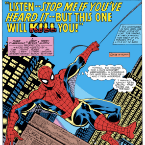 Next Issue: Spider-Man quotes Atlas Shrugged until the Fantastic Four politely ask him to leave. (Uncanny X-Men #123)