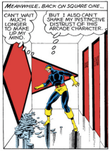 Cyclops, look, we know you were kind of raised by a supervillain, but pro tip: people who kidnap you and drop you into funhouse death traps ARE GENERALLY NOT TO BE TRUSTED. (Uncanny X-Men #123)