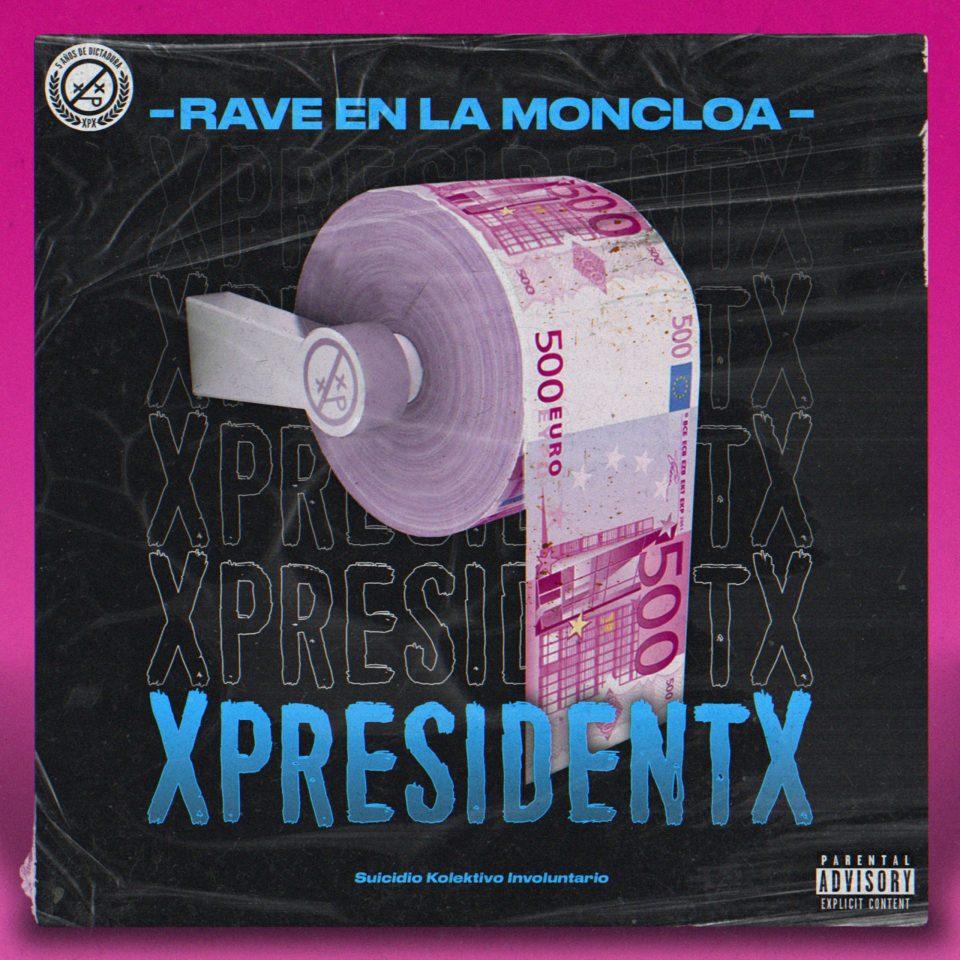 XpresidentX - Rave en la Moncloa (2020) [EP]