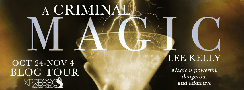 "BOOK TOUR Review: ""A Criminal Magic"" by Lee Kelly"