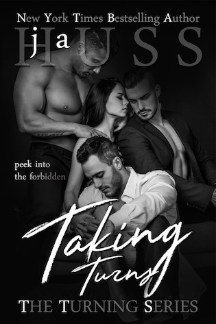 Taking Turns by JA Huss