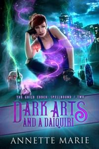 Dark Arts and a Daiquiri cover