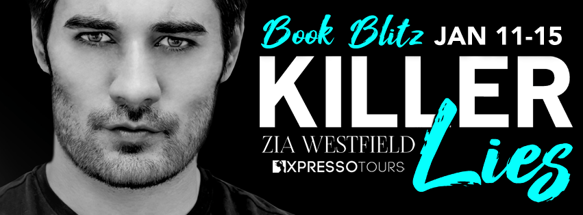 New Release And Giveaway Killer Lies By Zia Westfield Deadly