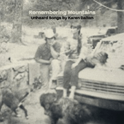 Various Artists – Remembering Mountains – The Songs Of Karen Dalton (Tompkins Square)