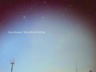 Album Review: Dave Hause - 'Bury Me In Philly'