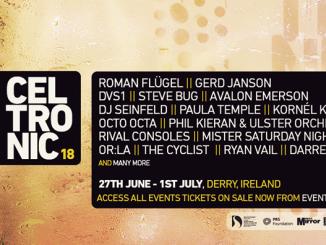 Ireland's leading electronic music festival, CELTRONIC Announces 2018 Headliners