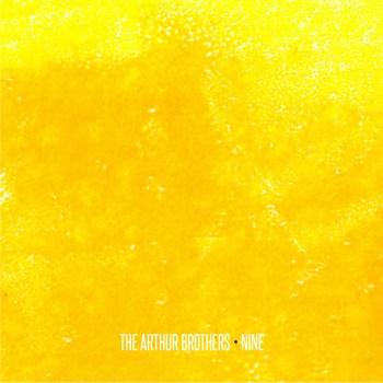 The Arthur Brothers – Nine