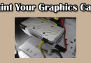 How to paint a graphics card- Step by Step tutorial