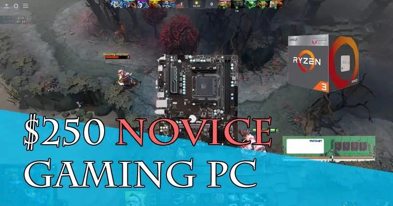 $250 Novice Gaming PC