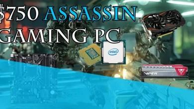 $750 Assassin Gaming PC