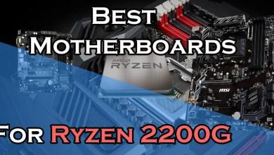 Best Motherboard for Ryzen 2200G