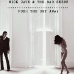 "Poesie aus Berlin: Nick Cave and The Bad Seeds –  ""We No Who U R"", There is no need to forgive"