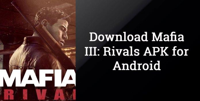 Download mafia iii rivals