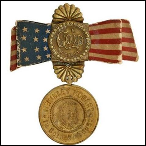 1896 McKinley & Hobart In Gold We Trust Badge