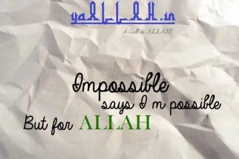 Wazifa to Make Impossible Possible- yaALLAH.in