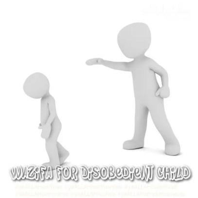 Wazifa for Disobedient Child-Nafarman Aulad ke Liye Wazifa