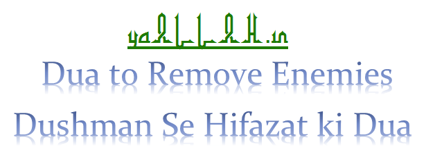 Dua to Remove Enemies
