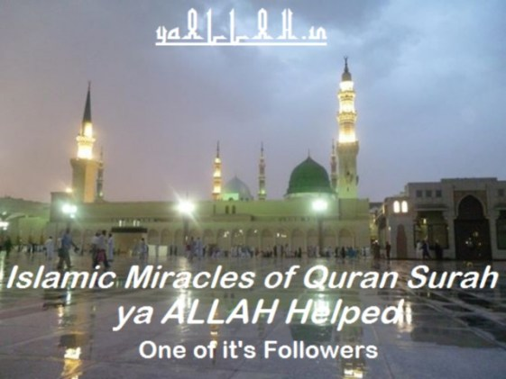 Islamic Miracles of Quran Surah ya ALLAH Helped-yaALLAH.in