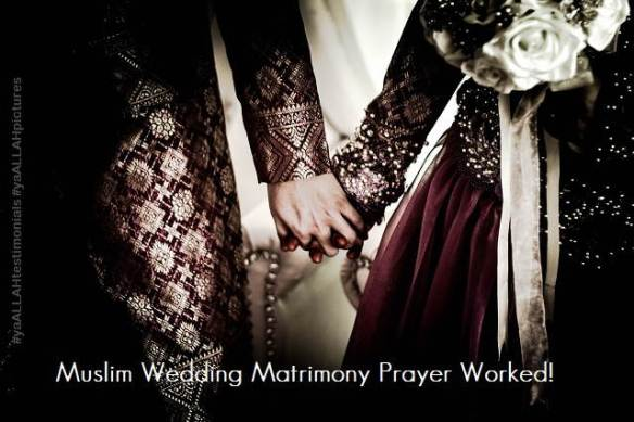 Muslim Wedding Matrimony Prayer Worked-#yaALLAHpictures