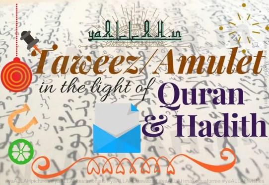 Muslim Practices for Amulets Taweez Quran-o-Hadees Ki Roshni Me-yaALLAH-180917