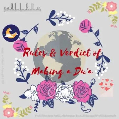 Rules & Verdict of Making a Dua-ki-qubuliyat-ke-waqt-yaALLAH