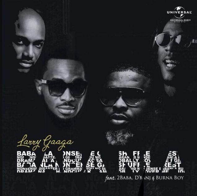 Larry Gaaga Baba nla