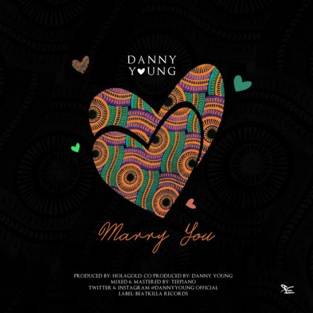 Danny Young Marry You